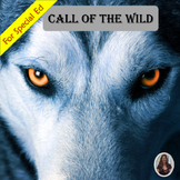 Call of the Wild Novel Study for Special Education with co