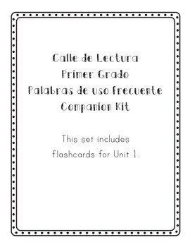 Calle de Lectura (Reading Street) Unit 1 Flashcards