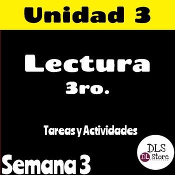 Calle de la Lectura 3ro - Unidad 3 Semana 3 - Paquete de tarea/actividades