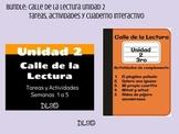 Calle de la Lectura Unidad 2 - Bundle