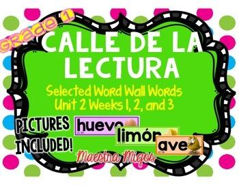 Calle de la lectura: Selected Word Wall Words Unit 2 Weeks