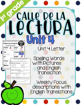 Calle de la lectura| Unit 4| Eng. & Span. Reading and Spelling Weekly Handouts