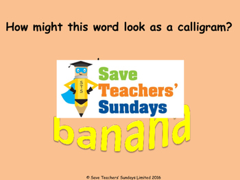 Calligrams PowerPoint and Suggested words to make calligrams from