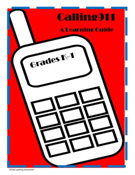 Calling 911 A Learning Guide