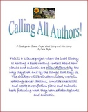 Calling All Authors!  Kindergarten Science Project