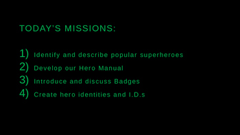 Calling All Superheroes (Introductory Super Hero Themed Lesson) Power Point