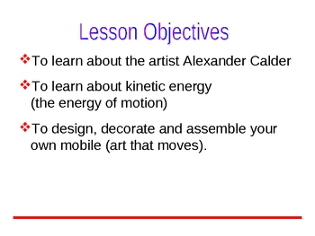 Calling Calder: Making Art That Moves (Mobiles) - PowerPoint