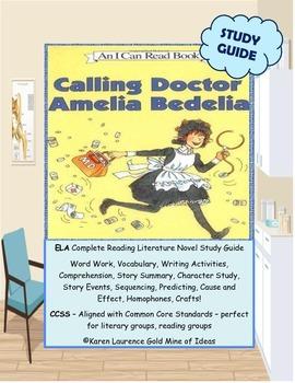 "Calling Doctor AMELIA BEDELIA ""I can Read Book"" ELA Reading Study Guide"