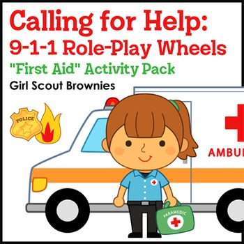 """Calling for Help... - Girl Scout Brownies - """"First Aid"""" Activity Pack (Step 1)"""