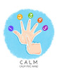Calm 5- A Portable Tool to Create Mindfulness Anywhere
