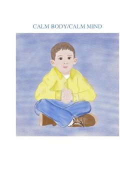 Calm Body/Calm Mind Visual Prompt