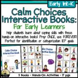 Calm Choice & Coping Interactive Book Set
