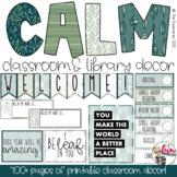 Calm Classroom Decor | Editable | 400+ Pages