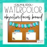 Calm & Cool Objectives & Focus Board {Editable}