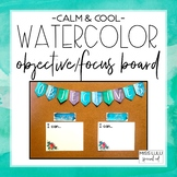 Calm & Cool Objectives & Focus Board {Editable}
