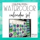 Calm & Cool Watercolor Classroom Calendar Set
