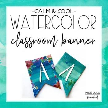 Calm & Cool Watercolor Classroom Banner