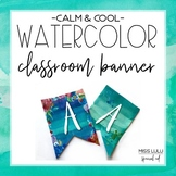Calm & Cool Watercolor Classroom Banner