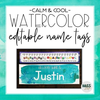 Calm & Cool Watercolor Name Tags {Editable}