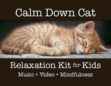 Calm Down Cat Kit | Self Regulation, Classroom Management, Kindergarten, Pre-K