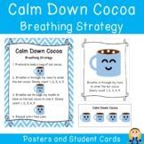Calm Down Cocoa Hot Chocolate Breathing Strategy Posters &