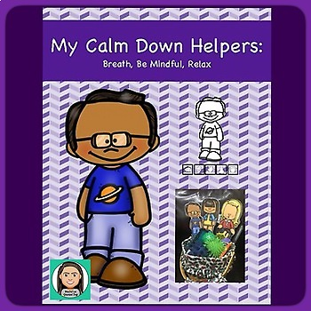 Calm Down Helpers: Posters, Finger Puppets, Interactive Items, Make & Take