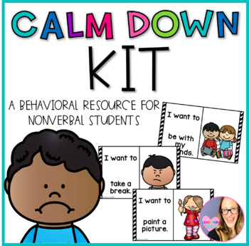 Calm Down Kit- A Resource for Nonverbal Students