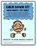 Calm Down Kit- Behavior IEP Goals/Data Sheets