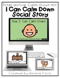 Calm Down Kit- Interactive Calm Down Social Story