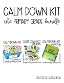 Calm Down Kit- The Primary Grade Bundle
