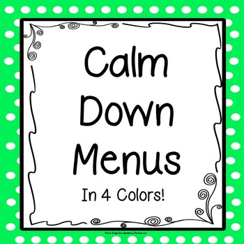 {FREE} Calm Down Menu