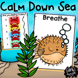 Calm Down Sea:  Under the Sea Coping Skill Posters for a C