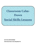 Calm-Down Social Lessons, Strategies and Activities