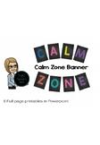 Calm Zone Banner printables