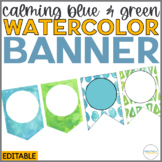 Watercolor Banner | Editable | Calming Blue and Green Decor