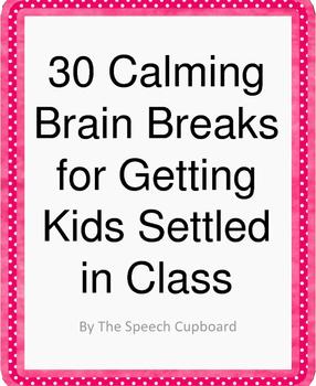 Calming Brain Breaks