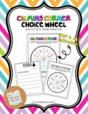 Calming Corner Choice Wheel *FREEBIE
