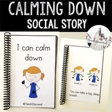 Social Story: Calming Down
