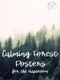 Calming Forest Posters for the Classroom