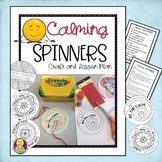 Calming Spinners-- Stress and Coping Skills Lesson and Craft