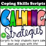 Coping Skill Scripts and Directions