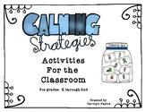 Calming Strategies:  Activities for the Classroom