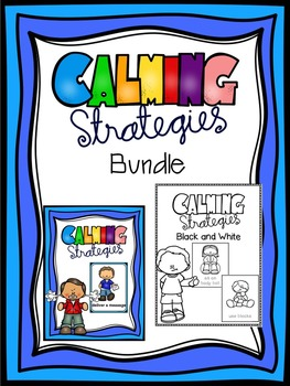 Calming Strategies Bundle (Color and Black and White)