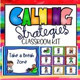 Calming Strategies Classroom Kit