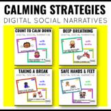 Calming Strategies Digital Social Narratives