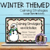 Calming Strategies Google Slides™ Activity Christmas / Win