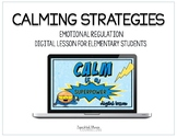 Calming Strategies Lesson for Google Slides, Google Classroom
