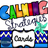 Calming Strategies/Coping Skills Printable Cards