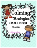 Calming Strategies Small Book- Spanish