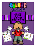 Calming Strategies Social Story/Behavior Support Tools-Autism
